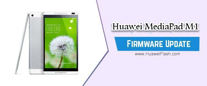 Huawei MediaPad M1 Stock Firmware