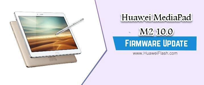 Huawei MediaPad M2 10.0 Stock Firmware