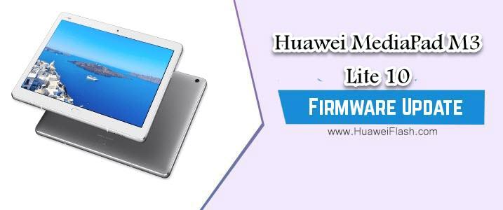 Huawei MediaPad M3 Lite 10 Stock Firmware