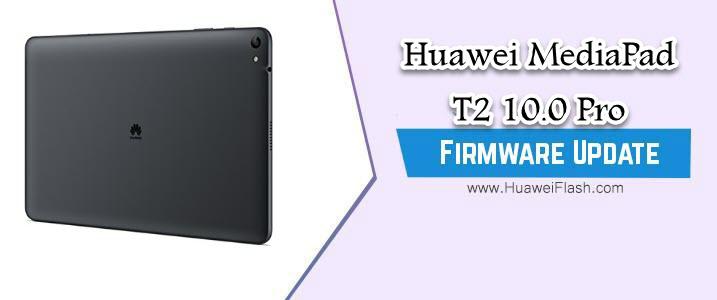 Huawei MediaPad T2 10.0 Pro Stock Firmware