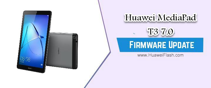 How to Flash Huawei MediaPad T3 7 0 Stock Firmware – All
