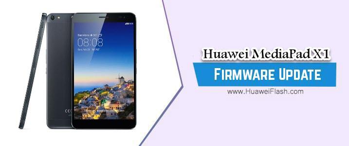 Huawei MediaPad X1 Stock Firmware