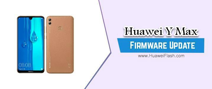 Huawei Y Max Stock Firmware