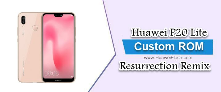 Resurrection Remix 9.0 Pie on Huawei P20 Lite