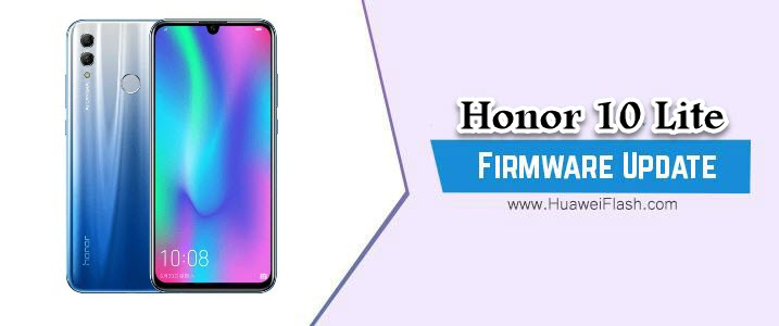 How to Flash Honor 10 Lite Stock Firmware – All Firmwares