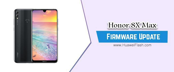 Honor 8X Max Stock Firmware
