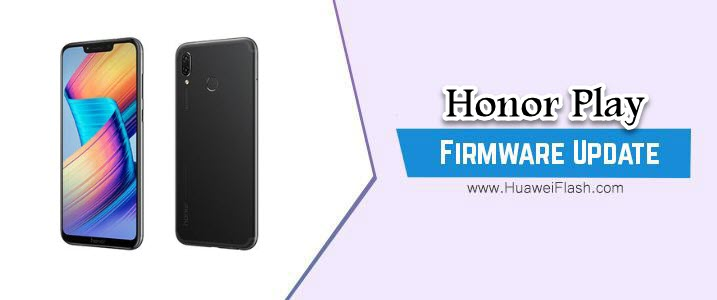 Honor Play Stock Firmware