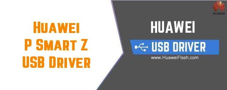 Huawei P Smart Z USB Driver