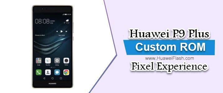 Pixel Experience on Huawei P9 Plus