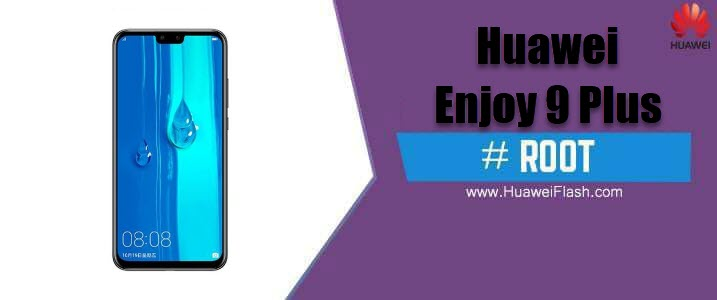 ROOT Huawei Enjoy 9 Plus
