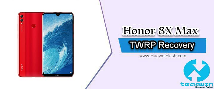 TWRP Recovery on Honor 8X Max