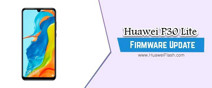 Huawei P30 Lite Stock Firmware