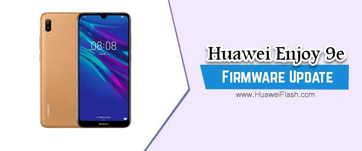 Huawei Enjoy 9e Stock Firmware
