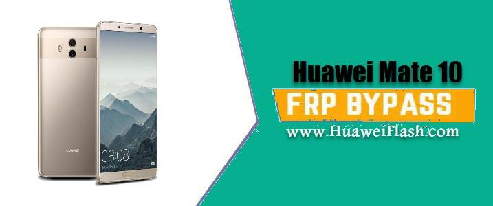 Bypass FRP Huawei Mate 10