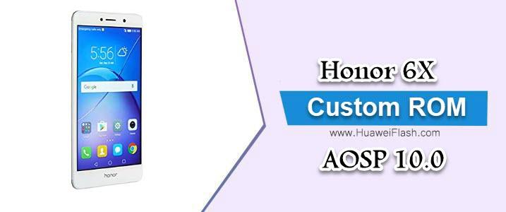 AOSP 10.0 on Honor 6X