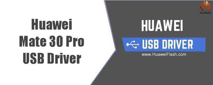 Huawei Mate 30 Pro USB Driver