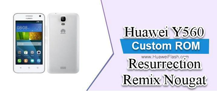 Resurrection Remix Nougat on Huawei Y560
