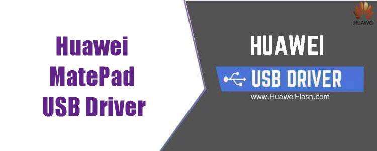 Huawei MatePad Usb Driver