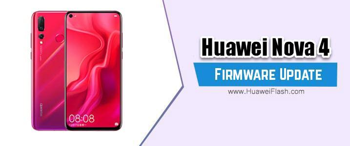 Huawei Nova 4 Stock Firmware