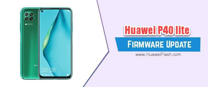 Huawei P40 Lite Stock Firmware