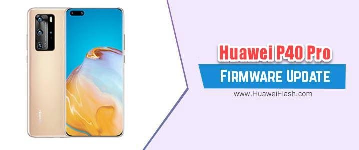 Huawei P40 Pro Stock Firmware