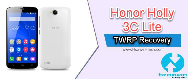 TWRP Recovery on Honor Holly 3C Lite