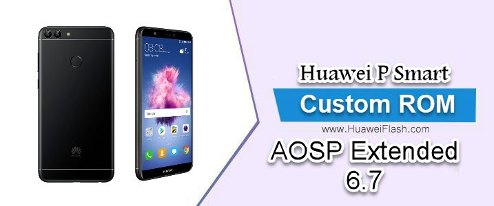 AOSP Extended 6.7 on Huawei P Smart