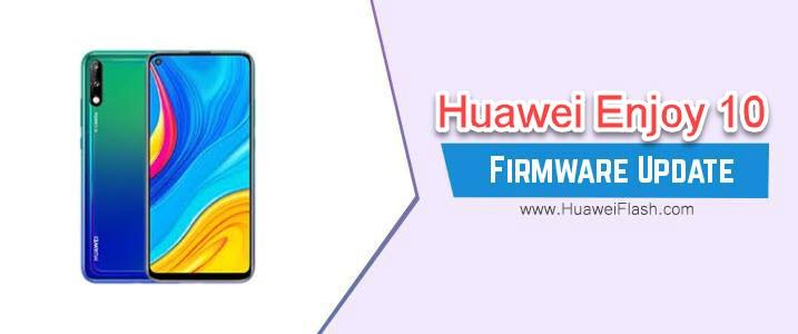 Huawei Enjoy 10 Firmware