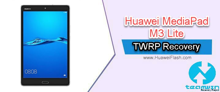 TWRP Recovery on Huawei MediaPad M3 Lite