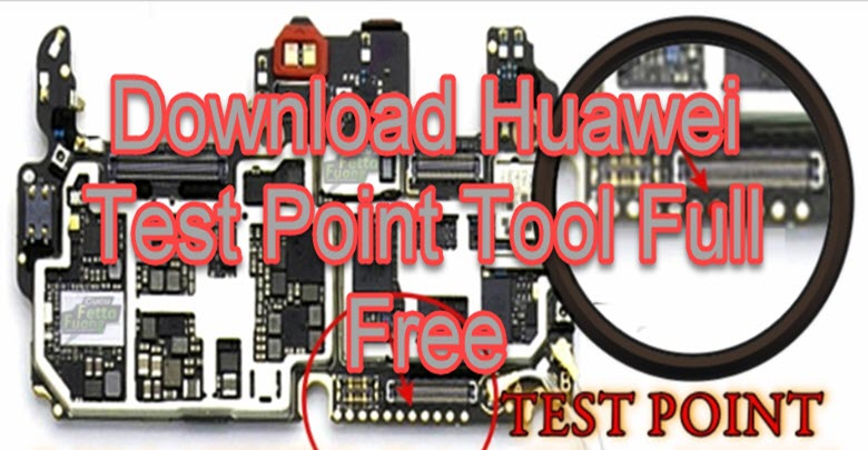 Download Huawei Test Point Tool