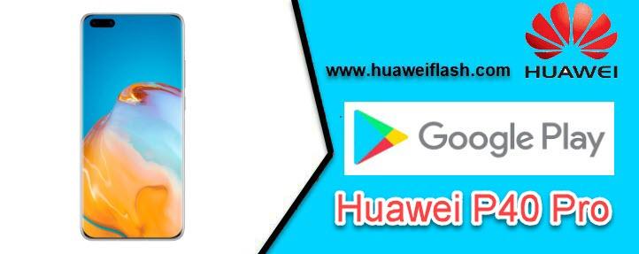 Google Play Store Huawei P40 Pro