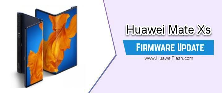 Huawei Mate Xs Firmware