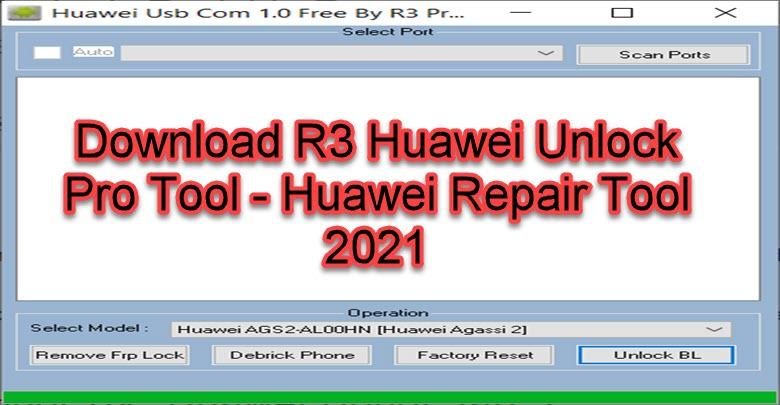 Download R3 Huawei Unlock Pro Tool