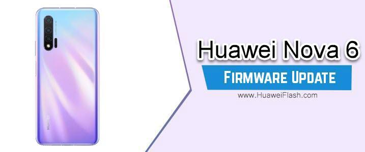 Huawei Nova 6 Stock Firmware