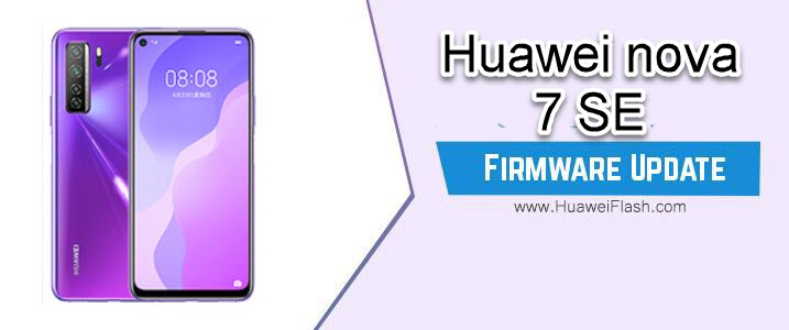 Huawei Nova 7 SE Firmware