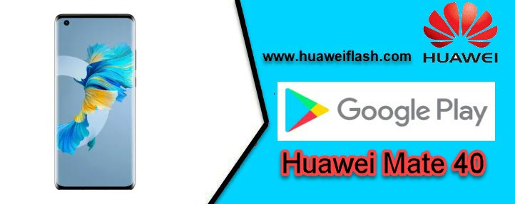 Google Apps Store on Huawei Mate 40