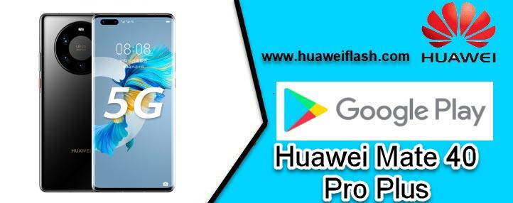 google Play in Huawei Mate 40 Pro Plus