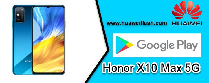 Honor X10 Max 5G Install Google Apps