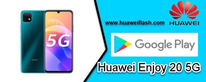 Gapps Huawei Enjoy 20 5G