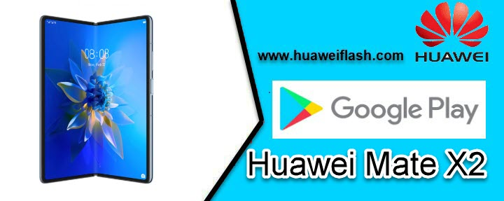 Google play store on Huawei Mate X2