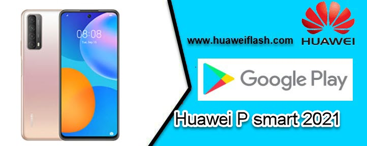 Play store for Huawei P smart 2021