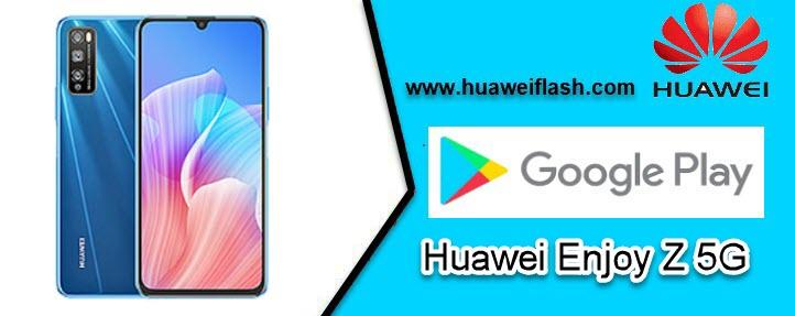 Google Play Services on Huawei Enjoy Z 5G