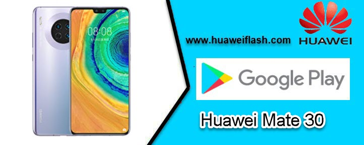 Google Play services on my Huawei Mate 30