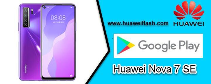 Google Services in Huawei Nova 7 SE
