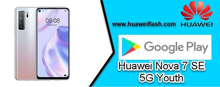 Google apps on Huawei Nova 7 SE 5G Youth