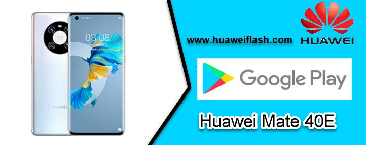 Google play apps on Huawei Mate 40E