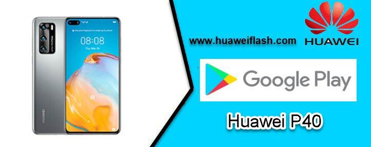 Huawei P40 Google Play Store