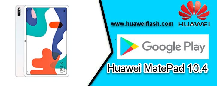 Play store on Huawei MatePad 10.4